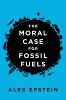 The Moral Case for Fossil Fuels PDF