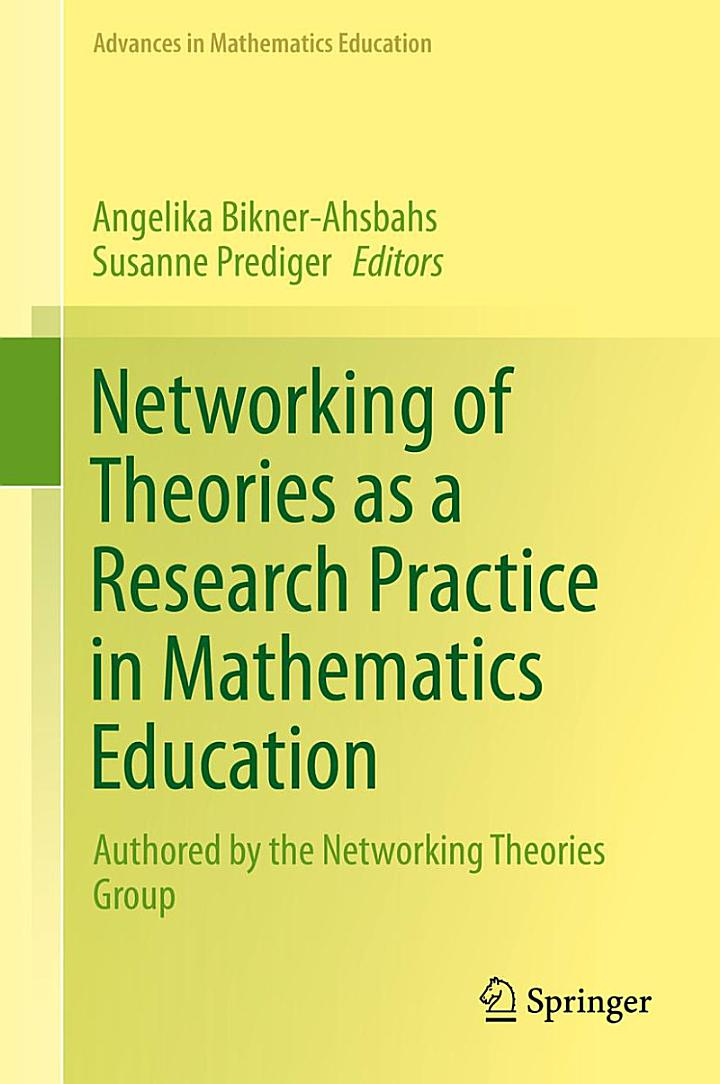 Networking of Theories as a Research Practice in Mathematics Education
