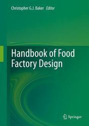Handbook Of Food Factory Design Book PDF