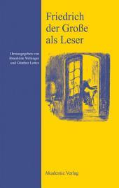 Friedrich der Große als Leser