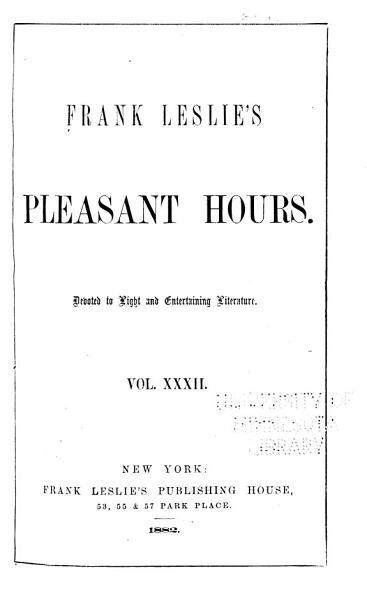Download Frank Leslie s Pleasant Hours Book