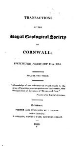 Transactions of the Royal Geological Society of Cornwall: Volumes 3-4