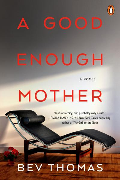Download A Good Enough Mother Book