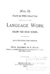 Language Work Below the High School: Fourth (or fifth) school year