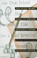 The Little, Brown Guide to Writing Research Papers