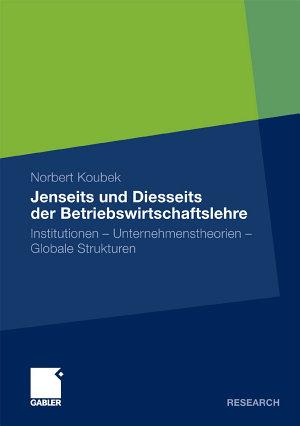 Jenseits und Diesseits der Betriebswirtschaftslehre PDF