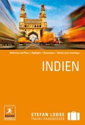Stefan Loose Reiseführer Indien: Ausgabe 5