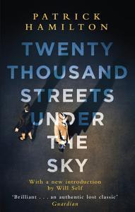 Twenty Thousand Streets Under the Sky Book