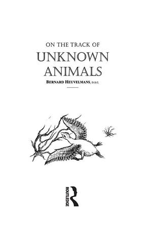 On The Track Of Unknown Animals PDF