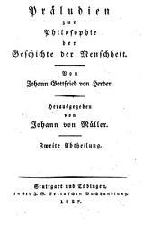 Johann Gottfried von Herder's sämmtliche Werke: zur Philosophie und Geschichte, Bände 3-4