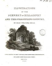 Illustrations of the scenery of Killarney and the surrounding country