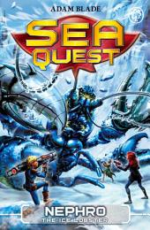 Nephro the Ice Lobster: Book 10