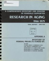 A Comprehensive Inventory and Analysis of Federally Supported Research in Aging  1966 1975 PDF