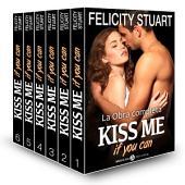 Kiss me if you can - La obra completa