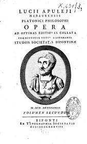 Lucii Apuleii. Opera ad optimas editiones collata. Praemititur notitia litteraria