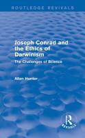 Joseph Conrad and the Ethics of Darwinism  Routledge Revivals  PDF
