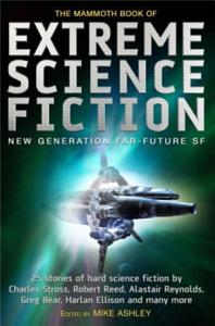 The Mammoth Book of Extreme Science Fiction Book