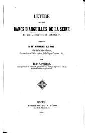 Lettre sur les bancs d'anguilles de la Seine et sur l'industrie de Commachio ...