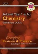 New A Level Chemistry for 2018  OCR A Year 1   AS Complete Revision   Practice with Online Edition