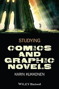Studying Comics and Graphic Novels PDF