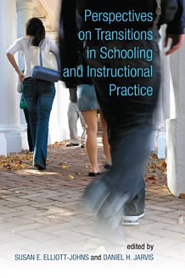 Perspectives on Transitions in Schooling and Instructional Practice PDF