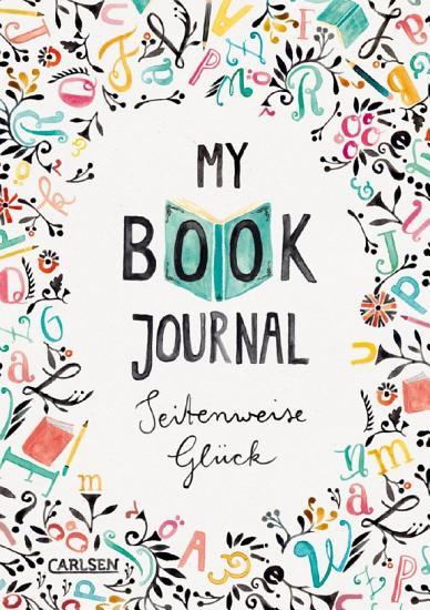 My Book Journal  Seitenweise Gl  ck PDF