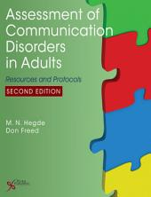 Assessment of Communication Disorders in Adults, Second Edition: Resources and Protocols