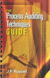 The Process Auditing Techniques Guide