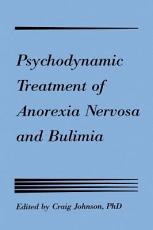 Psychodynamic Treatment of Anorexia Nervosa and Bulimia PDF