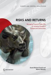 Risks and Returns: Managing Financial Trade-Offs for Inclusive Growth in Europe and Central Asia