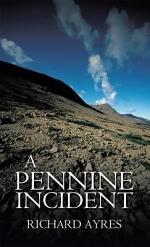 A Pennine Incident