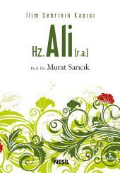 İlim Şehrinin Kapısı Hz. Ali (r.a.): Prof. Dr. Murat Sarıcık