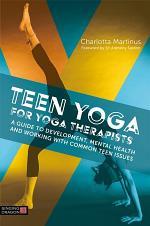 Teen Yoga For Yoga Therapists