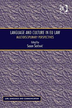 Language and Culture in EU Law PDF