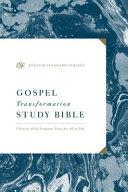ESV Gospel Transformation Study Bible PDF