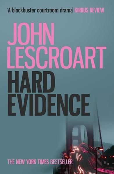 Hard Evidence  Dismas Hardy series  book 3