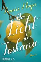 Das Licht der Toskana PDF