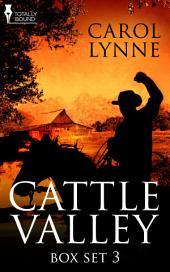 Cattle Valley Box Set 3: Volume 3