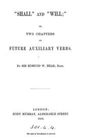 'Shall' and 'will'; or, Two chapters on future auxiliary verbs