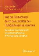 Wie die Hochschulen durch das Zeitalter des Fr  hdigitalismus kommen PDF