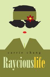 Raycious Life