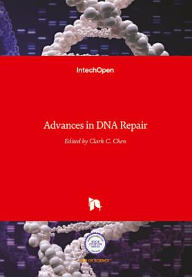 Advances in DNA Repair
