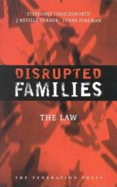 Disrupted Families: The Law