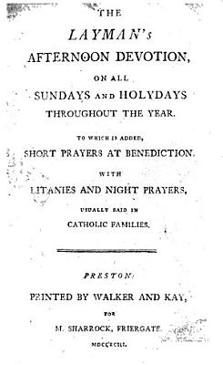 The Layman s Afternoon Devotion  on All Sundays and Holydays Throughout the Year