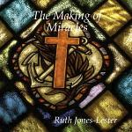 The Making of Miracles