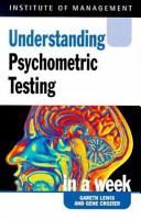 Understanding Psychometric Testing in a Week