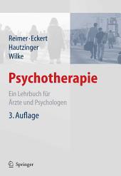 Psychotherapie: Ein Lehrbuch für Ärzte und Psychologen, Ausgabe 3
