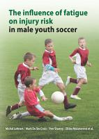 The influence of fatigue on injury risk in male youth soccer PDF
