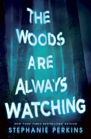 The Woods are Always Watching PDF