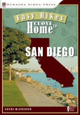 Easy Hikes Close to Home  San Diego PDF